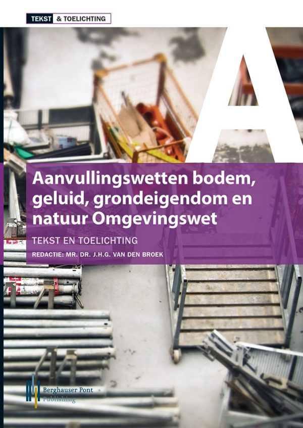 Boekomslag Aanvullingswetten Omgevingswet, Tekst en Toelichting