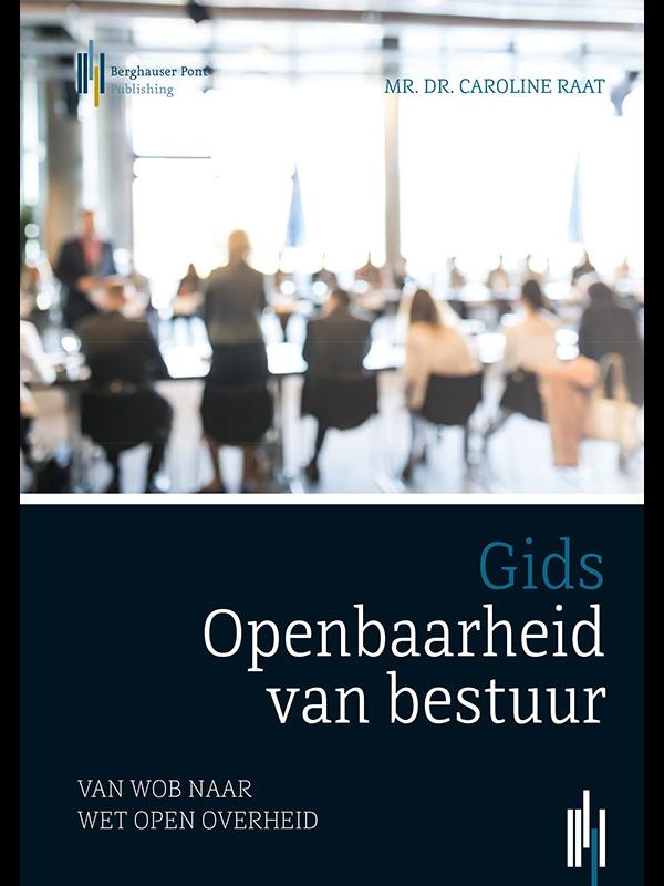 Boekomslag Gids openbaarheid van bestuur, van Wob naar Wet open overheid