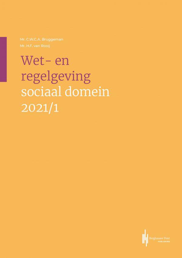Omslag Wet-en regelgeving sociaal domein 2021/1