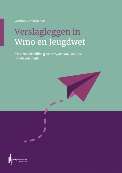 Boekomslag Verslagleggen in Wmo en Jeugdwet
